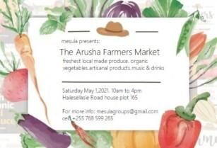 THE ARUSHA FARMERS MARKET, SATURDAY 01,MAY 2021