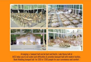 AVAILABLE LAKE NYASA HALL AT AICC COMPLEX WITH FLEXIBLE SETUP FOR WEDDING, GALLA DINNER AND LIKE