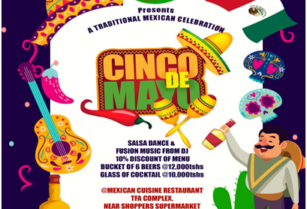 ARE YOU READY FOR DE MAYO? LET US CELEBRATE TOGETHER THE MEXICAN TRADITIONAL FESTIVAL AT MEXICAN CUISINE IN ARUSHA